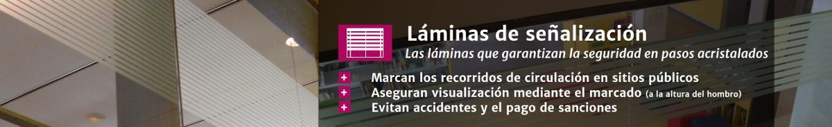 Láminas de señalética en Laminotech